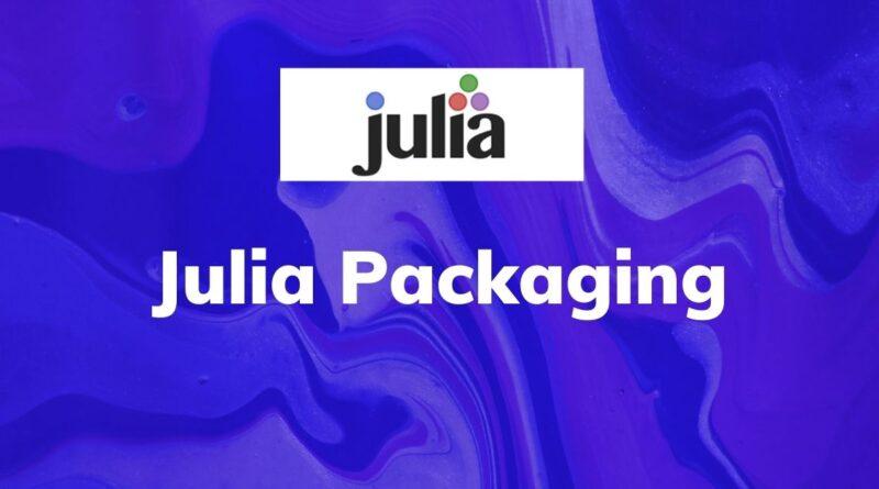 Julia Packaging