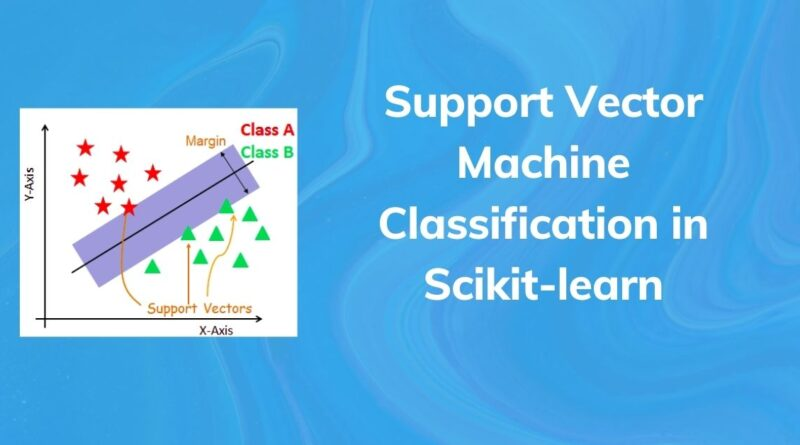Support Vector Machine Classification in Scikit-learn