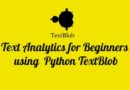 Text Analytics for Beginner using Python TextBlob