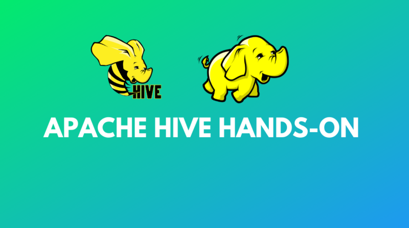 Apache Hive Hands-0n